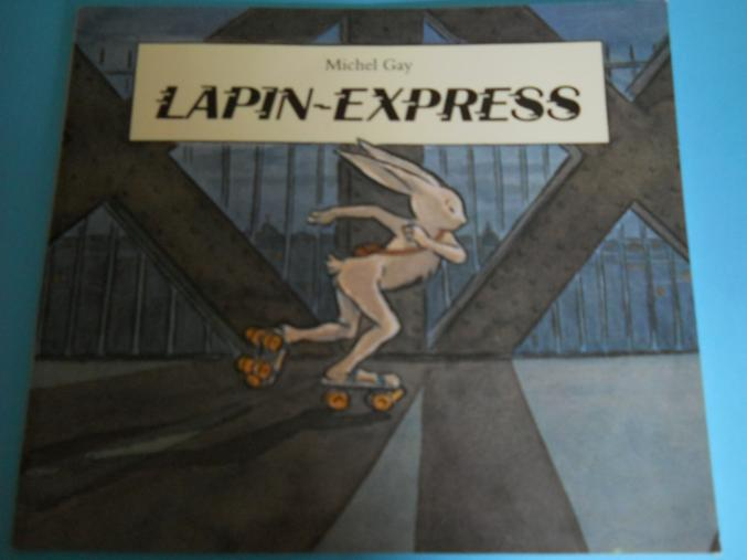 LAPIN-EXPRESS – ECOLE DES LOISIRS